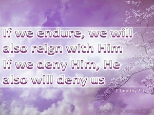 2 Timothy 2:12 If We Endure We Will Reign (purple)
